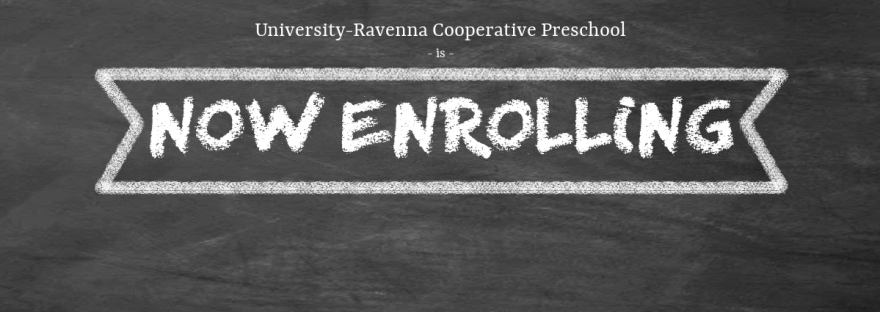 University-Ravenna Cooperative Preschool : Is now enrolling